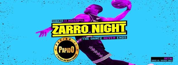 Zarro Night 2018 Setai sabato 17 novembre 2018