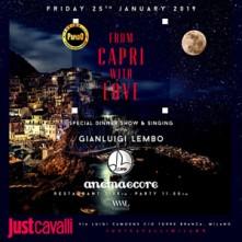 Anema e Core @ Just Cavalli Milano Venerdi 25 Gennaio 2019