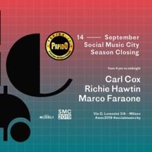 Sabato 14 Settembre 2019 Carl Cox, Richie Hawtin, Marco Faraone Social Music City Milano
