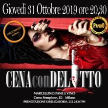 Giovedi 31 Ottobre 2019 Cena con Delitto Milano