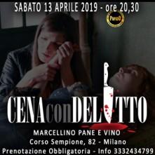 Sabato 13 Aprile 2019 Cena con Delitto Milano