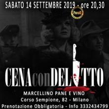Sabato 14 Settembre 2019 Cena con Delitto Milano