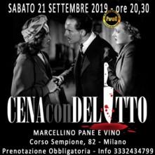 Sabato 21 Settembre 2019 Cena con Delitto Milano