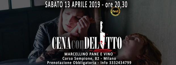 Cena con Delitto a Milano Sabato 13 Aprile 2019