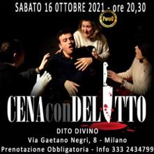 Sabato 16 Ottobre 2021 Cena con Delitto Milano