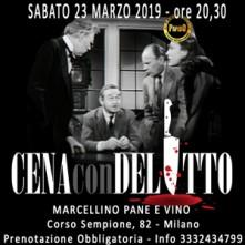 Sabato 23 Marzo 2019 Cena con Delitto Milano