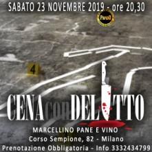 Sabato 23 Novembre 2019 Cena con Delitto Milano