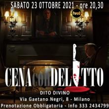 Sabato 23 Ottobre 2021 Cena con Delitto Milano