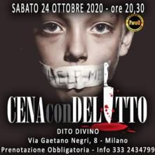 Sabato 24 Ottobre 2020 Cena con Delitto Milano