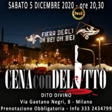 Sabato 5 Dicembre 2020 Sant'Ambrogio Cena con Delitto Milano