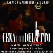Sabato 9 Marzo 2019 Cena con Delitto Milano