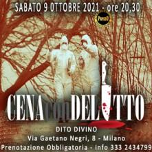 Sabato 9 Ottobre 2021 Cena con Delitto Milano