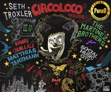 Seth Troxler, The Martinez Brothers, Davide Squillace, Matthias Tanzmann @ Social Music City Milano