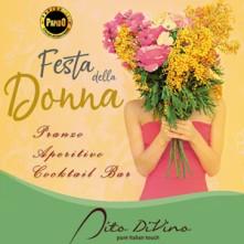 Festa della Donna Milano @ Dito Divino Domenica 7 Marzo 2021