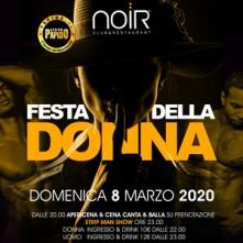 Festa della Donna 2020 Noir Club Domenica 8 Marzo 2020