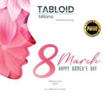 Festa della Donna @ Tabloid Milano Venerdi 8 Marzo 2019