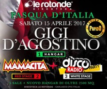 Gigi D'Agostino Sabato 15 Aprile a Le Rotonde