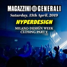 Closing Design Week Hyperdesign 2019 Magazzini Generali