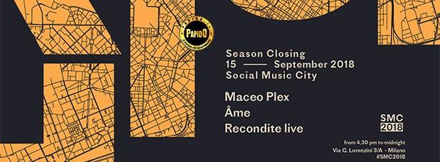Maceo Plex, Ame Sabato 15 Settembre 2018 Social Music City Milano