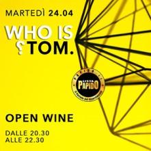 Open Wine @ Tom Martedi 24 Aprile 2018