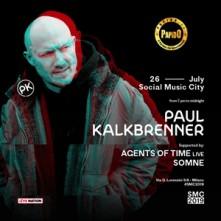 Venerdi 26 Luglio 2019 Paul Kalkbrenner Social Music City Milano