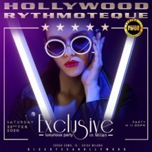Party Exclusive @ Hollywood Milano Sabato 15 Febbraio 2020