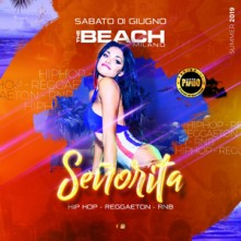 Señorita @ The beach Sabato 1 Giugno 2019 Discoteca di Milano