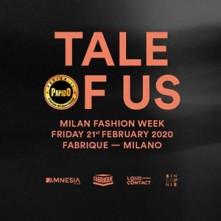 Venerdi 21 Febbraio 2020 Tale of Us Fabrique Milano