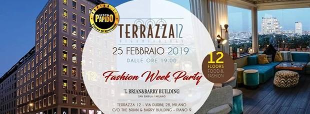 Fashion Week Terrazza 12 Milano Lunedi 25 Febbraio 2019