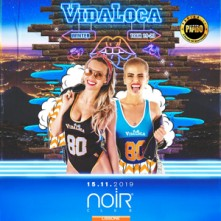 Vidaloca @ Noir Venerdi 15 Novembre 2019 Discoteca di Lissone