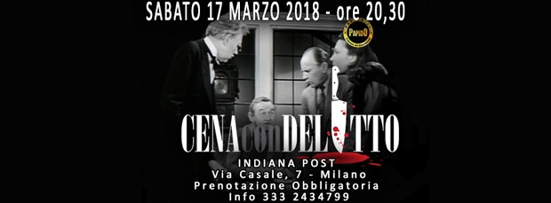 Cena con Delitto Milano @ Indiana Post