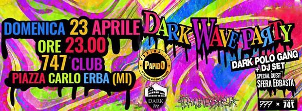 Dark Polo Gang + Sfera Ebbasta @ 747 Club Milano Domenica 23 Aprile 2017