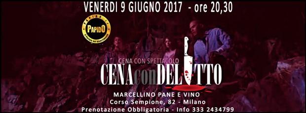 Cena con Delitto Venerdi 9 Giugno al Marcellino Pane e Vino di Milano