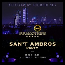 Sant'Ambros Party @ Hollywood Mercoledi 6 Dicembre 2017
