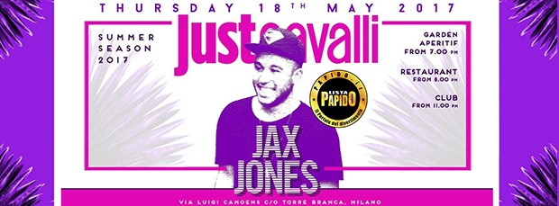 Jax Jones al Just Cavalli Giovedi 18 Maggio