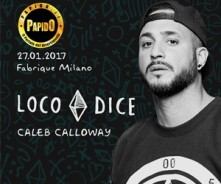Loco Dice @ Fabrique Milano