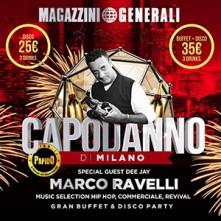 Marco Ravelli Sabato 31 Dicembre a Magazzini Generali