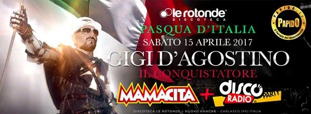 Gigi D'Agostino Le Rotonde Sabato 15 Aprile 2017