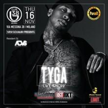 Tyga @ B 38 Club Milano Giovedi 16 Novembre 2017
