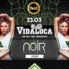 Venerdi 23 Marzo 2018 Vidaloca Noir Lissone