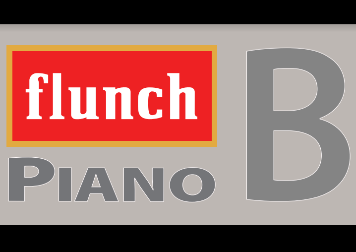 Piano B (Flunch)